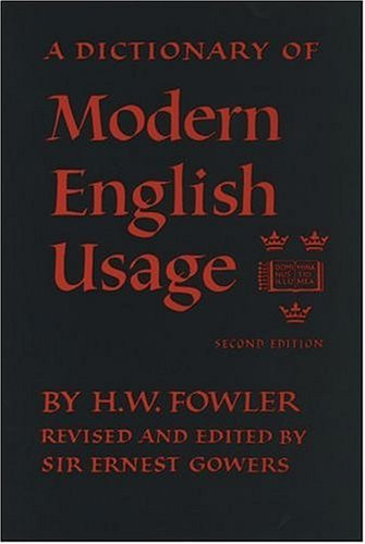 A Dictionary of Modern English Usage 9780192813893