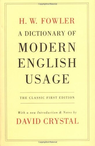 A Dictionary of Modern English Usage 9780199535347