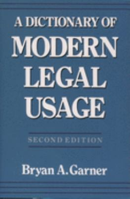 A Dictionary of Modern Legal Usage 9780195142365
