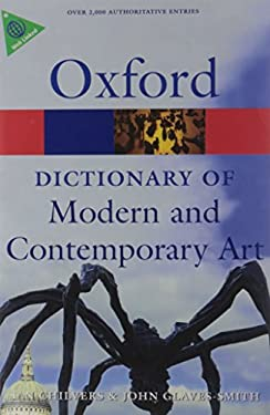 A Dictionary of Modern and Contemporary Art 9780199239665