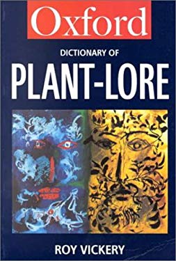 A Dictionary of Plant-Lore 9780192800534