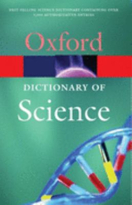 A Dictionary of Science 9780192806413