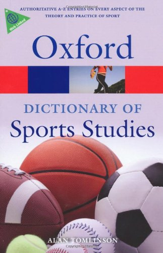A Dictionary of Sports Studies 9780199213818