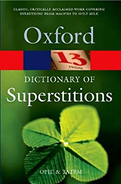 A Dictionary of Superstitions 9780192806642