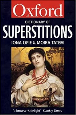 A Dictionary of Superstitions 9780192829160