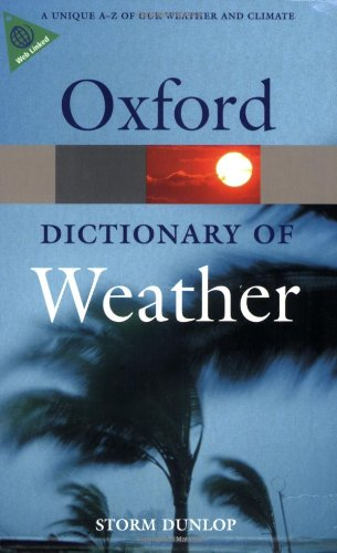 A Dictionary of Weather 9780199541447