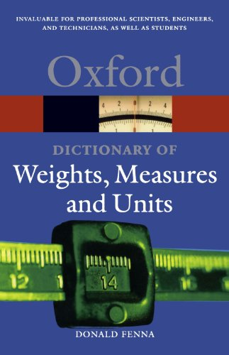A Dictionary of Weights, Measures, and Units 9780198605225