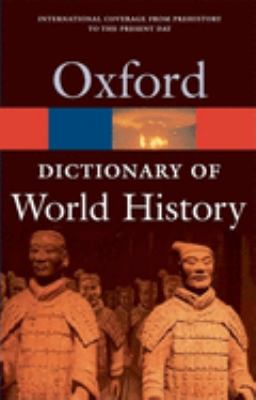 A Dictionary of World History 9780192807007
