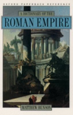 A Dictionary of the Roman Empire 9780195102338