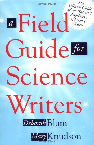 A Field Guide for Science Writers 9780195124941
