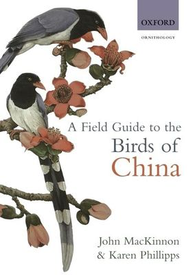 A Field Guide to the Birds of China 9780198549406