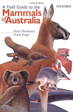 A Field Guide to the Mammals of Australia 9780195508703