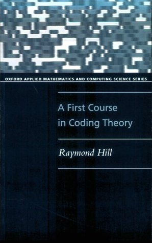 A First Course in Coding Theory 9780198538035