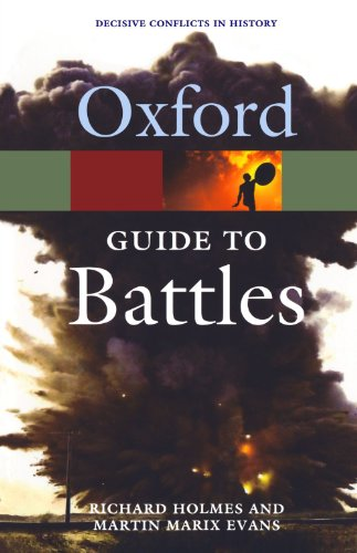A Guide to Battles: Decisive Conflicts in History 9780192806543