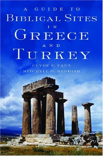 A Guide to Biblical Sites in Greece and Turkey 9780195139181