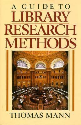 A Guide to Library Research Methods 9780195049435