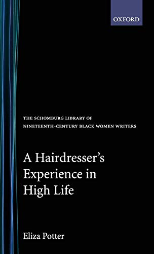 A Hairdresser's Experience in High Life 9780195061987