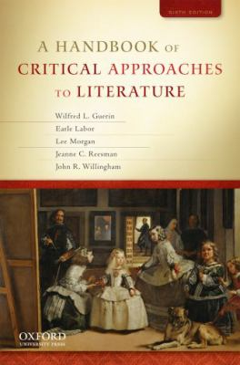 A Handbook of Critical Approaches to Literature 9780195394726