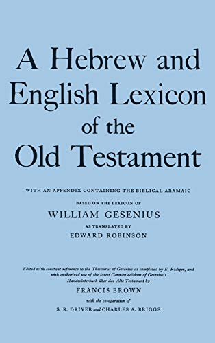 A Hebrew and English Lexicon of the Old Testament 9780198643012