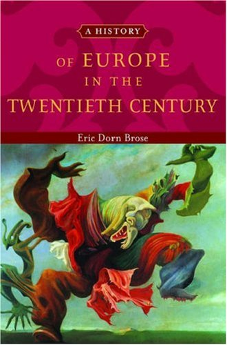 A History of Europe in the Twentieth Century 9780195135718