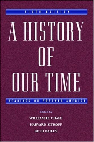A History of Our Time: Readings on Postwar America 9780195151053