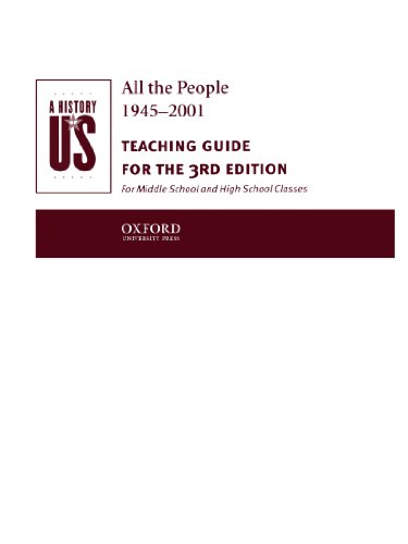 A History of Us: Book 10: All the People 1945-2001 Teaching Guide 9780195153606