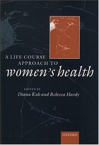 A Life Course Approach to Women's Health 9780192632890