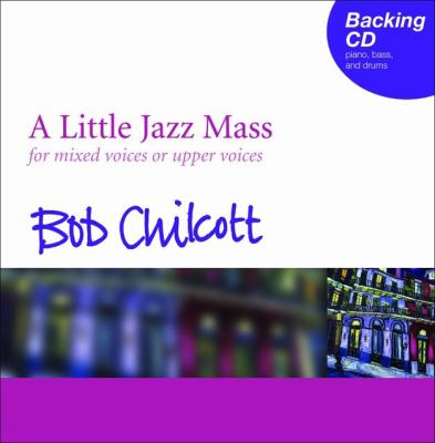 A Little Jazz Mass Backing CD: For Mixed Voices or Upper Voices 9780193363823