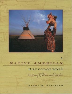 Native American Encyclopedia : History, Culture, and Peoples