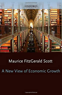 A New View of Economic Growth 9780198287421