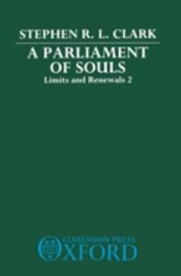 A Parliament of Souls: Limits and Renewals 2 9780198242369