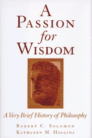 A Passion for Wisdom: A Very Brief History of Philosophy 9780195112085