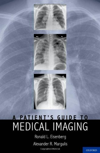 A Patient's Guide to Medical Imaging 9780199729913