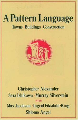 A Pattern Language: Towns, Buildings, Construction 9780195019193
