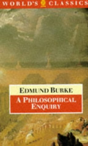 A Philosophical Enquiry Into the Origin of Our Ideas of the Sublime and Beautiful 9780192818072
