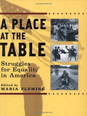 A Place at the Table: Struggles for Equality in America 9780195150360