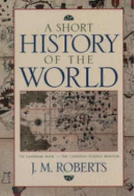 A Short History of the World 9780195115048