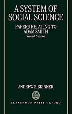 A System of Social Science (Papers Relating to Adam Smith) 9780198233343