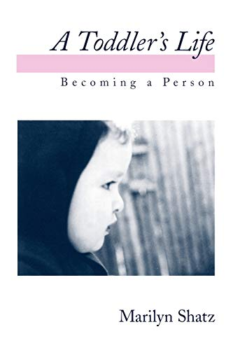A Toddler's Life: Becoming a Person 9780195099232
