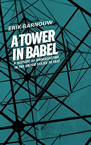 A Tower in Babel: To 1933 9780195004748