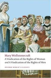 A Vindication of the Rights of Men/A Vindication of the Rights of Woman/An Historical and Moral View of the French Revolution 584241