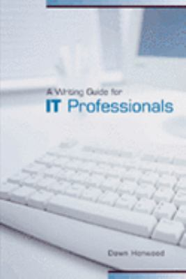 A Writing Guide for IT Professionals 9780195419979