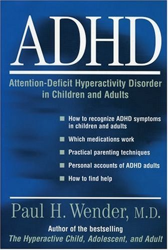 ADHD: Attention-Deficit Hyperactivity Disorder in Children, Adolescents, and Adults 9780195113495