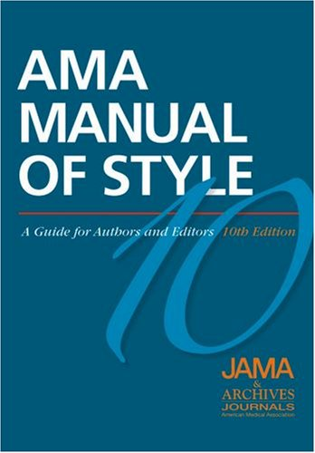 AMA Manual of Style: A Guide for Authors and Editors 9780195176339