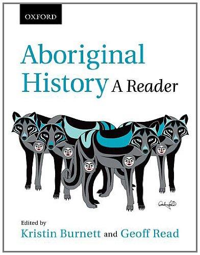 Aboriginal History: A Reader 9780195432350
