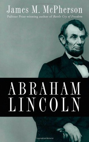 Abraham Lincoln: A Presidential Life 9780195374520