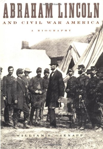 Abraham Lincoln and Civil War America: A Biography 9780195150995