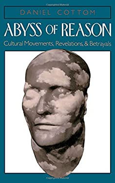 Abyss of Reason: Cultural Movements, Revelations, and Betrayals 9780195068573