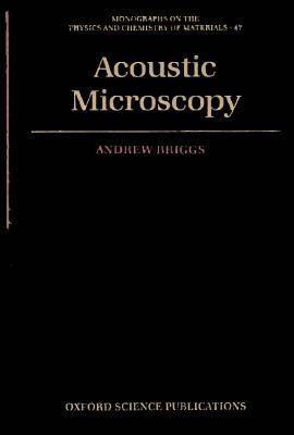 Acoustic Microscopy 9780198513773