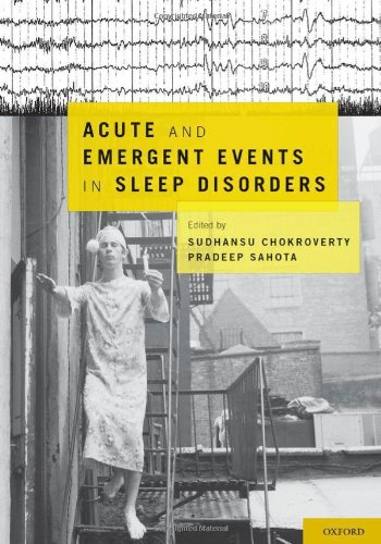 Acute and Emergent Events in Sleep Disorders 9780195377835